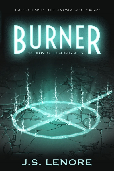 Burner - Book 1 of the Affinity Series